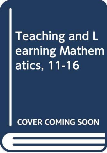 9780415049887: Teaching and Learning Mathematics 11-16