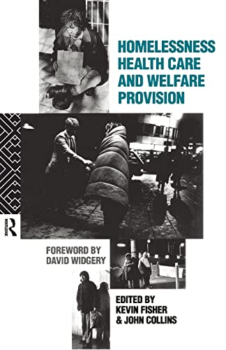 9780415050005: Homelessness, Health Care and Welfare Provision