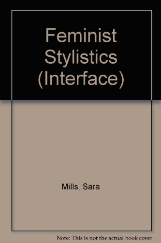 Feminist Stylistics (Interface): Sara Mills