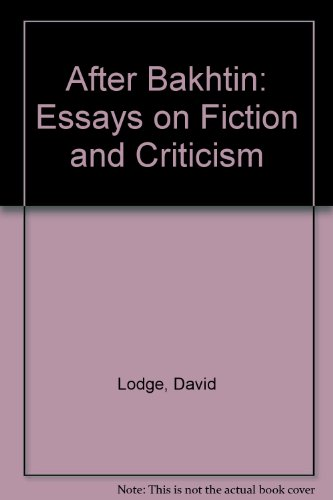 9780415050371: After Bakhtin: Essays on Fiction and Criticism