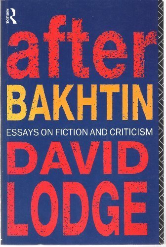 After Bakhtin. Essays on Fiction and Criticism.