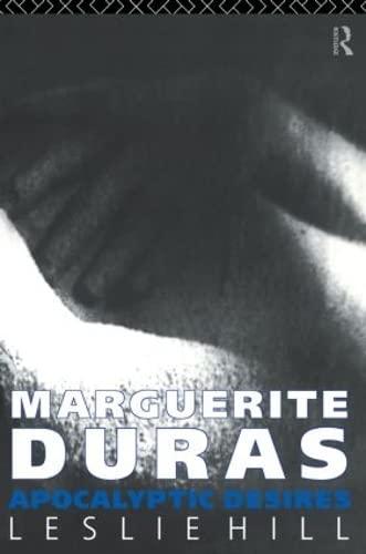 9780415050487: Marguerite Duras: Apocalyptic Desires