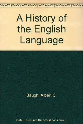9780415050739: A History of the English Language