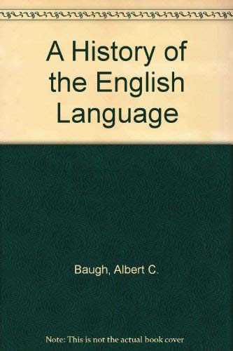 9780415050739: A History of the English Language