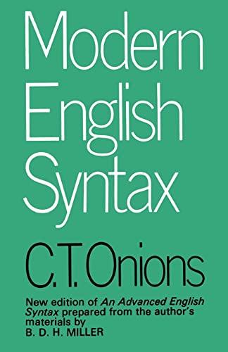 Modern English Syntax: Onions, C.T.