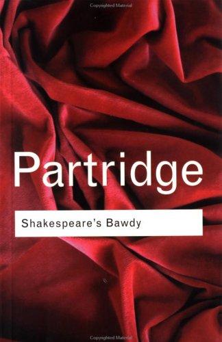 9780415050760: Shakespeare's Bawdy (Routledge Classics) (Volume 106)