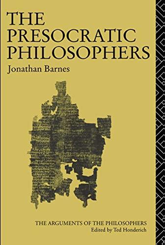 9780415050791: The Presocratic Philosophers (Arguments of the Philosophers)