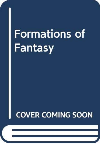 9780415050999: Formations of Fantasy