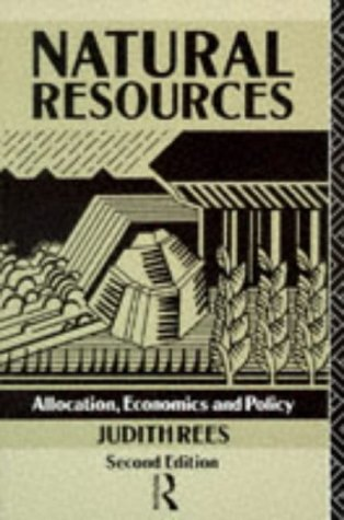 9780415051033: Natural Resources: Allocation, Economics and Policy