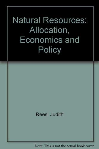 9780415051040: Natural Resources: Allocation, Economics and Policy