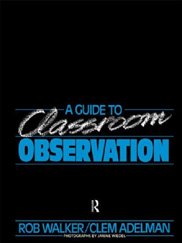 9780415051200: A Guide to Classroom Observation