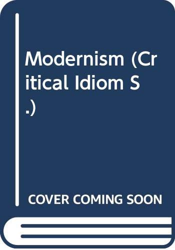 9780415051453: Modernism (Critical Idiom)