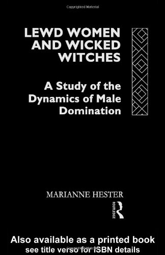 9780415052092: Lewd Women and Wicked Witches: A Study in the Dynamics of Male Domination