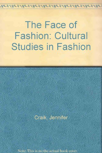 9780415052610: The Face of Fashion: Cultural Studies in Fashion