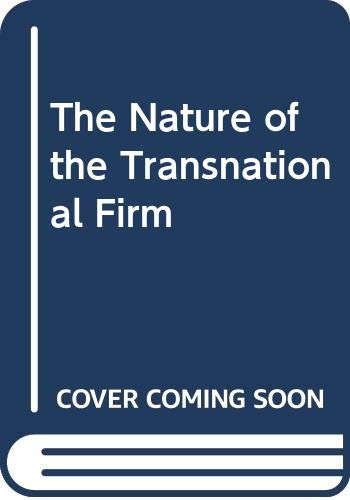 9780415052719: The Nature of the Transnational Firm