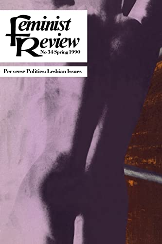 9780415052726: Feminist Review: Issue 34: Perverse Politics (Feminist Review Journal)