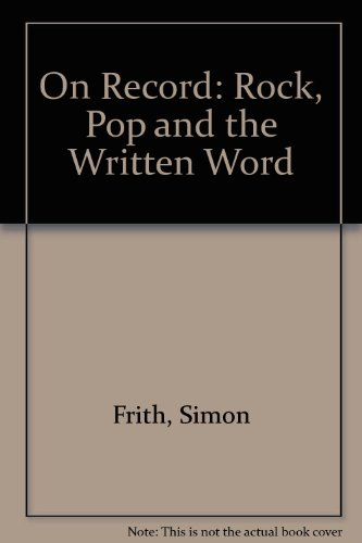 9780415053051: On Record: Rock, Pop and the Written Word