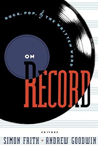 9780415053068: On Record: Rock, Pop and the Written Word
