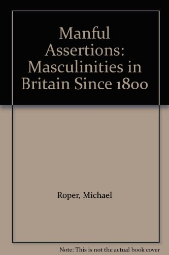 9780415053228: Manful Assertions: Masculinities in Britain Since 1800