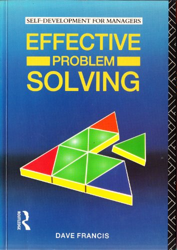 9780415053570: Effective Problem Solving (Self-Development for Managers)