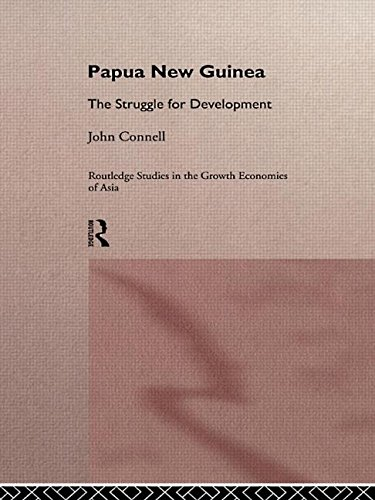 9780415054010: Papua New Guinea: The Struggle for Development (Routledge Studies in the Growth Economies of Asia)