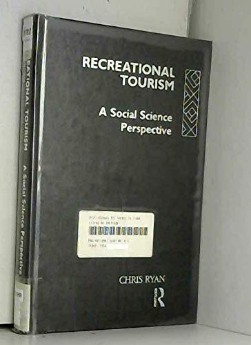 9780415054232: Recreational Tourism: A Social Science Perspective