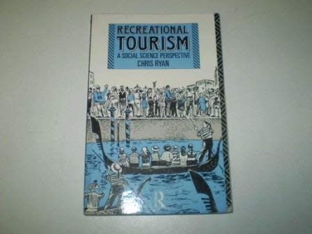 9780415054249: Recreational Tourism: A Social Science Perspective