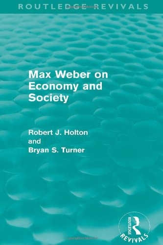 9780415054331: Max Weber on Economy and Society