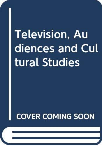 9780415054447: Television, Audiences and Cultural Studies