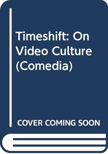 9780415055482: Timeshift: On Video Culture (Comedia)