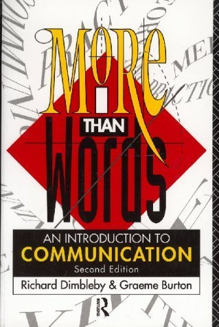 MORE THAN WORDS: An Introduction to Communication: Dimbleby, Richard and
