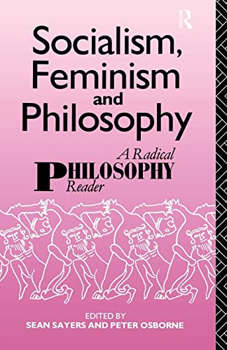 9780415056281: Socialism, Feminism and Philosophy: A Radical Philosophy Reader