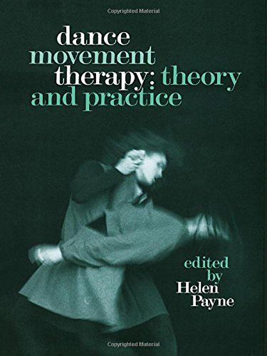 9780415056601: Dance Movement Therapy: Theory and Practice