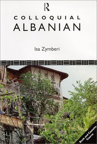 9780415056656: Colloquial Albanian: The Complete Course for Beginners (Colloquial Series)