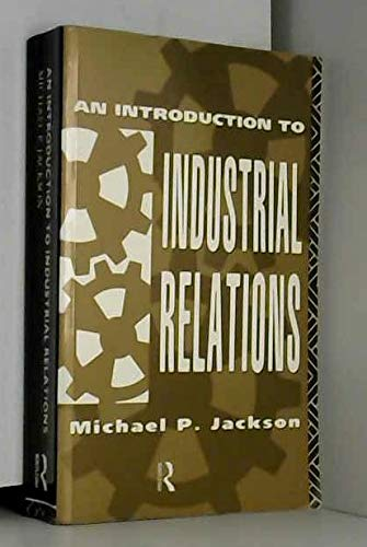 9780415056861: An Introduction to Industrial Relations