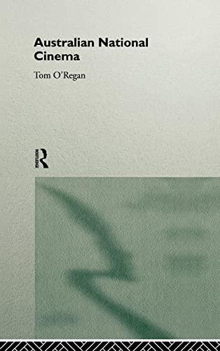 Australian National Cinema (Hardback) - Tom O Regan