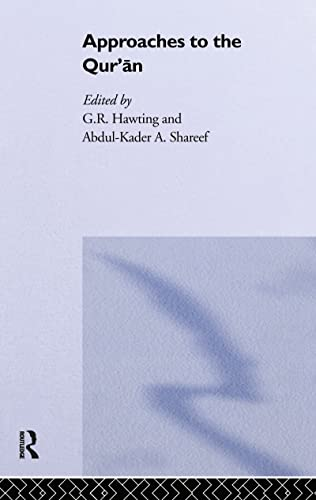 Approaches to the Qur'an (Hardcover): Gerald Richard Hawting