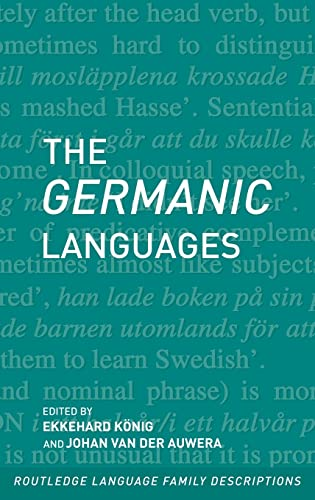 9780415057684: The Germanic Languages (Routledge Language Family Series)
