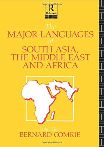The Major Languages of South Asia, the: Bernard Comrie