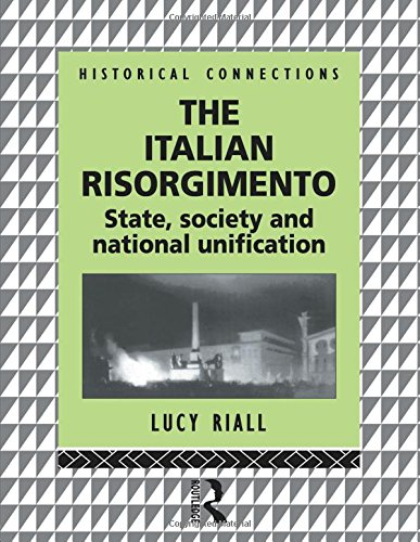 9780415057752: The Italian Risorgimento: State, Society and National Unification