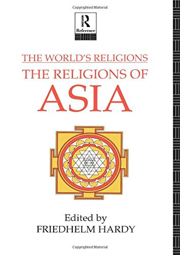 9780415058155: The World's Religions: The Religions of Asia