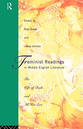 9780415058193: Feminist Readings in Middle English Literature: The Wife of Bath and All Her Sect