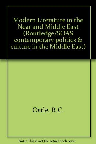 9780415058223: Modern Literature in the Near and Middle East (Routledge/Soas Contemporary Politics and Culture in the Middle East Series)