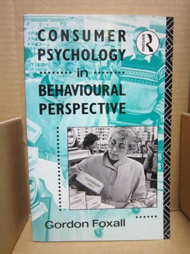9780415058230: Consumer Psychology in Behavioural Perspective (Consumer Research & Policy Series)