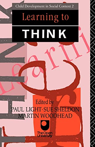 9780415058254: Learning to Think (Child Development in Social Context)