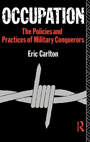 9780415058469: Occupation: The Policies and Practices of Military Conquerors