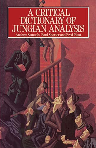 9780415059107: A Critical Dictionary of Jungian Analysis