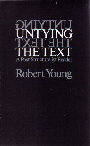 9780415059114: Untying the Text: A Post-Structuralist Reader