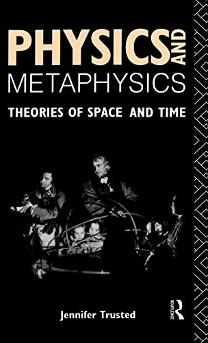 9780415059480: Physics and Metaphysics: Theories of Space and Time