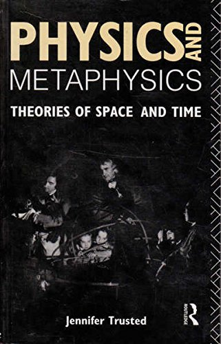 9780415059497: Physics and Metaphysics: Theories of Space and Time